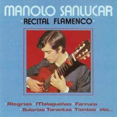 Recital Flamenco (Remasterizado 2016) - Manolo Sanlúcar