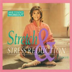 Jane Fonda's Stretch & Stress Reduction Program - Jane Fonda