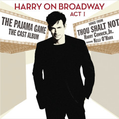 Harry On Broadway, Act I - Harry Connick Jr.
