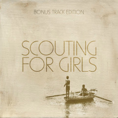 Scouting For Girls (Expanded Edition)