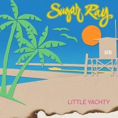 Little Yachty - Sugar Ray