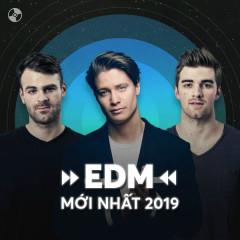 Nhạc EDM Mới Nhất 2019
