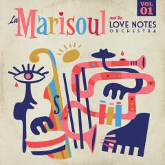 La Marisoul & The Love Notes Orchestra (Vol. 1) - La Marisoul