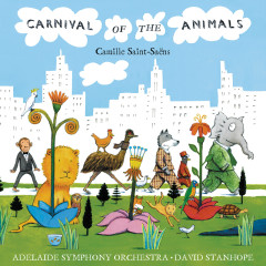 Carnival Of The Animals - Adelaide Symphony Orchestra, David Stanhope