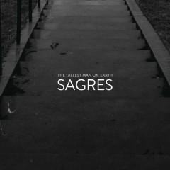 Sagres - The Tallest Man On Earth