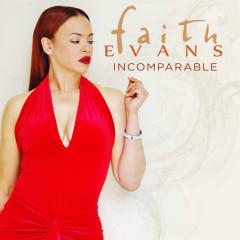 Incomparable - Faith Evans