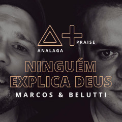Ningúem Explica Deus (Single) - ANALAGA