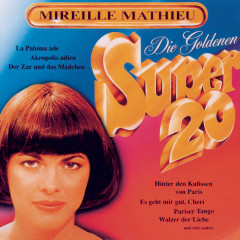 Goldene Super 20 - Mireille Mathieu