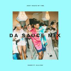 Don't Waste My Time (Da Sauce Remix) - Usher, Ella Mai
