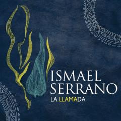 La Llamada - Ismael Serrano