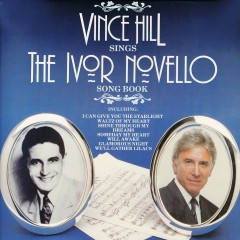Sings The Ivor Novello Songbook (2017 Remaster) - Vince Hill