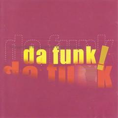 Da Funk! - Various Artists