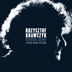 Wiecznie Mlody. Piosenki Boba Dylana - Krzysztof Krawczyk