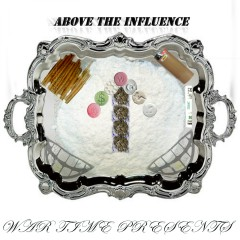 Above the Influence - King Hitta, War