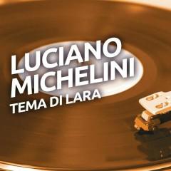 Tema di Lara - Luciano Michelini