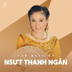 Những Bài Hát Hay Nhất Của NSƯT Thanh Ngân - NSƯT Thanh Ngân