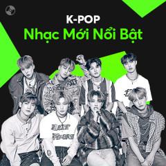 K-Pop Nhạc Mới Nổi Bật - Dreamcatcher, Golden Child, ATEEZ, ASTRO