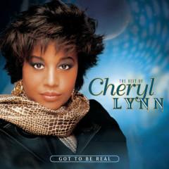 The Best Of Cheryl Lynn: Got To Be Real - Cheryl Lynn