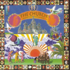 Sometime Anywhere - The Church