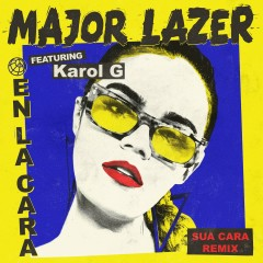 En La Cara (feat. Karol G) [Sua Cara Remix] - Major Lazer, Karol G