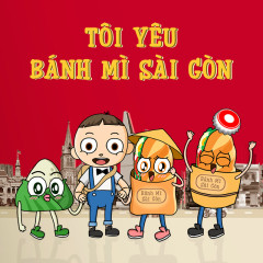 Tôi Yêu Bánh Mì Sài Gòn (Single)