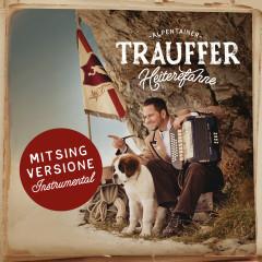 Heiterefahne (Mitsing Versione) - Trauffer