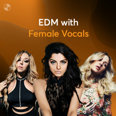 EDM With Female Vocals