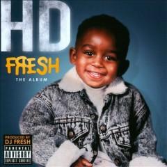Fresh - The Album - HD, DJ.Fresh