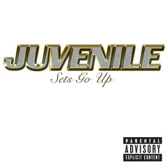 Sets Go Up (Online Music) - Juvenile