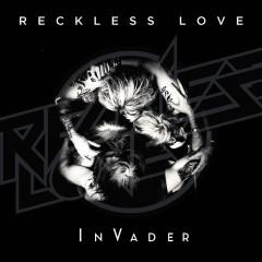 InVader - Reckless Love
