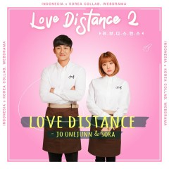 Love Distance OST Part.2 - SORA, Onejunn (Boys Republic)