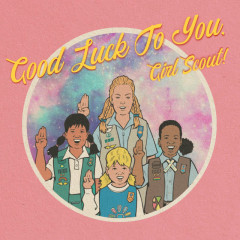 Good Luck To You, Girl Scout! - The Black Skirts