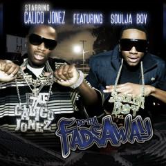 Fadeaway (feat. Soulja Boy) - Single