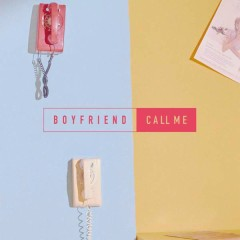 CALL ME [Japanese] (EP) - Boyfriend