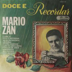 Doce é Recordar - Mario Zan