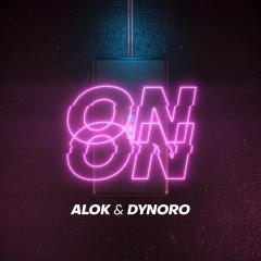 On & On - Alok, Dynoro