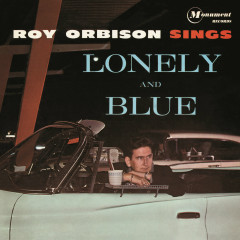 Sings Lonely and Blue - Roy Orbison