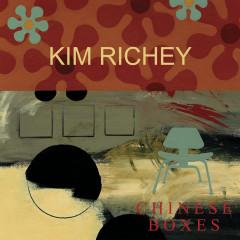 Chinese Boxes - Kim Richey