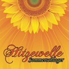 Hitzewelle (Der Schlager Sommer) - Various Artists