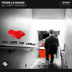 All Over The World - Fedde Le Grand