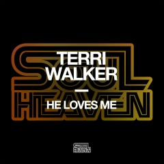 He Loves Me - Terri Walker