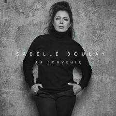 Un souvenir (Edit radio) - Isabelle Boulay