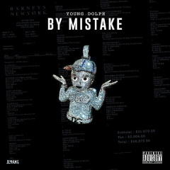 By Mistake (Single) - Young Dolph