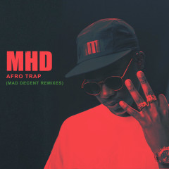 Afro Trap (Mad Decent Remixes) - MHD