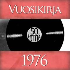 Vuosikirja 1976 - 50 hittiä - Various Artists