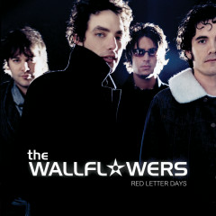 Red Letter Days - The Wallflowers