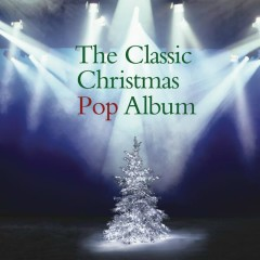 The Classic Christmas Pop Album