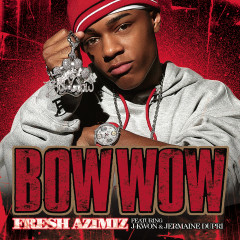 Fresh Azimiz - Bow Wow