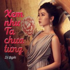 Xem Như Ta Chưa Từng (Ai Là Người Thứ Ba? OST) (Single)