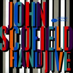 Hand Jive - John Scofield
